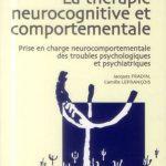 La thérapie neurocognitive et comportementale