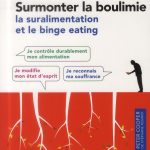 Surmonter la suralimentation et le binge eating